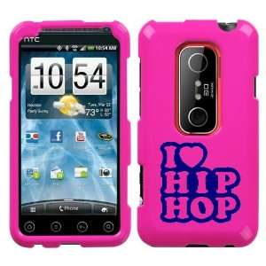 HTC EVO 3D BLUE I LOVE HIP HOP ON A PINK HARD CASE COVER