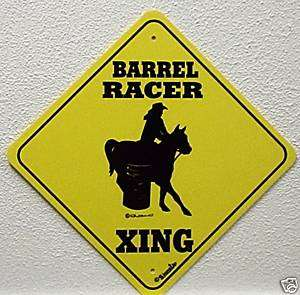 BARREL RACER XING Sign Made in USA New