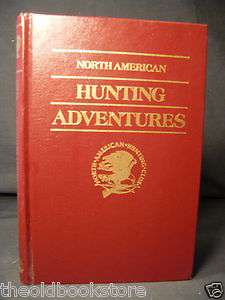 Adventures Hunting North American Hunting Club L@@K