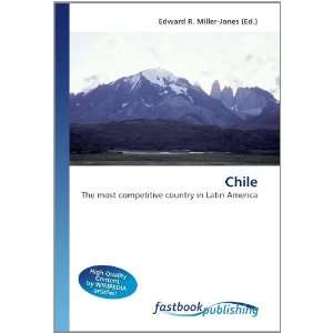 Chile The most competitive country in Latin America