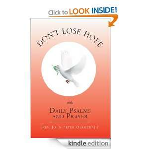 Dont Lose Hope with Daily Psalms and Prayer Rev. John Peter
