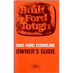 1980 FORD ECONOLINE VAN Owners Manual User Guide