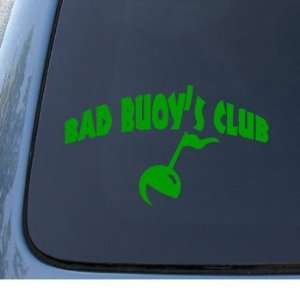 BAD BUOYS CLUB   Car, Truck, Notebook, Vinyl Decal Sticker